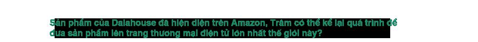 CEO đưa rau củ Đà Lạt lên Amazon: Làm nông nghiệp sạch phải có đủ đam mê và càng làm càng thấy có nhiều thứ cần học - Ảnh 7.