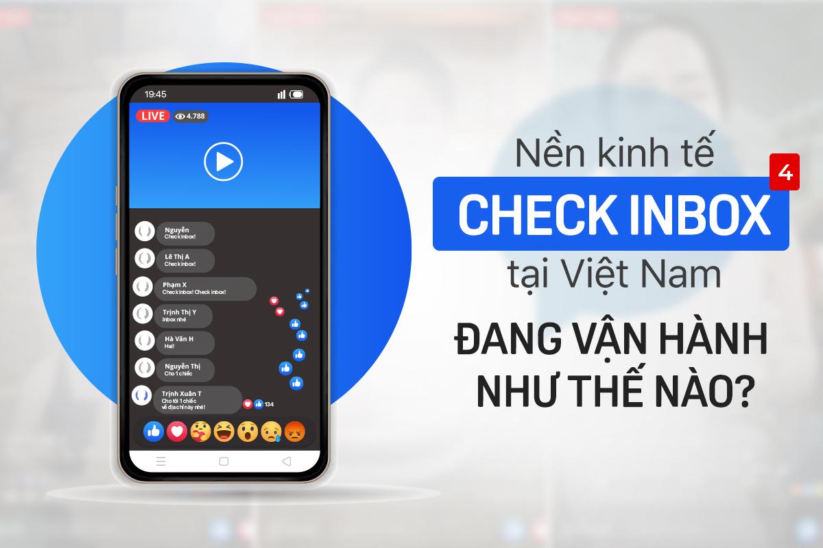 Nền kinh tế 'check inbox' tại Việt Nam đang vận hành thế nào? - Ảnh 1.