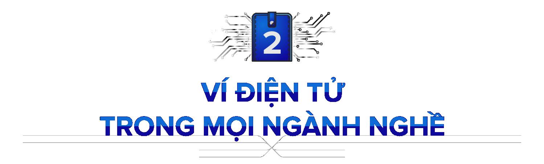 Ví điện tử Việt 2020: 9 cái tên mới, siết tính ẩn danh và thị trường tiếp tục phân mảnh - Ảnh 3.