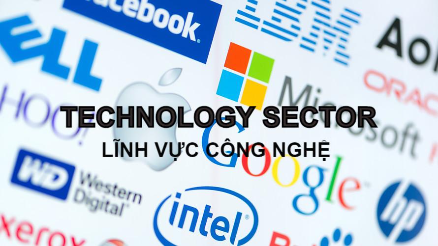 Lĩnh vực công nghệ (Technology Sector) là gì? Đặc điểm - Ảnh 1.