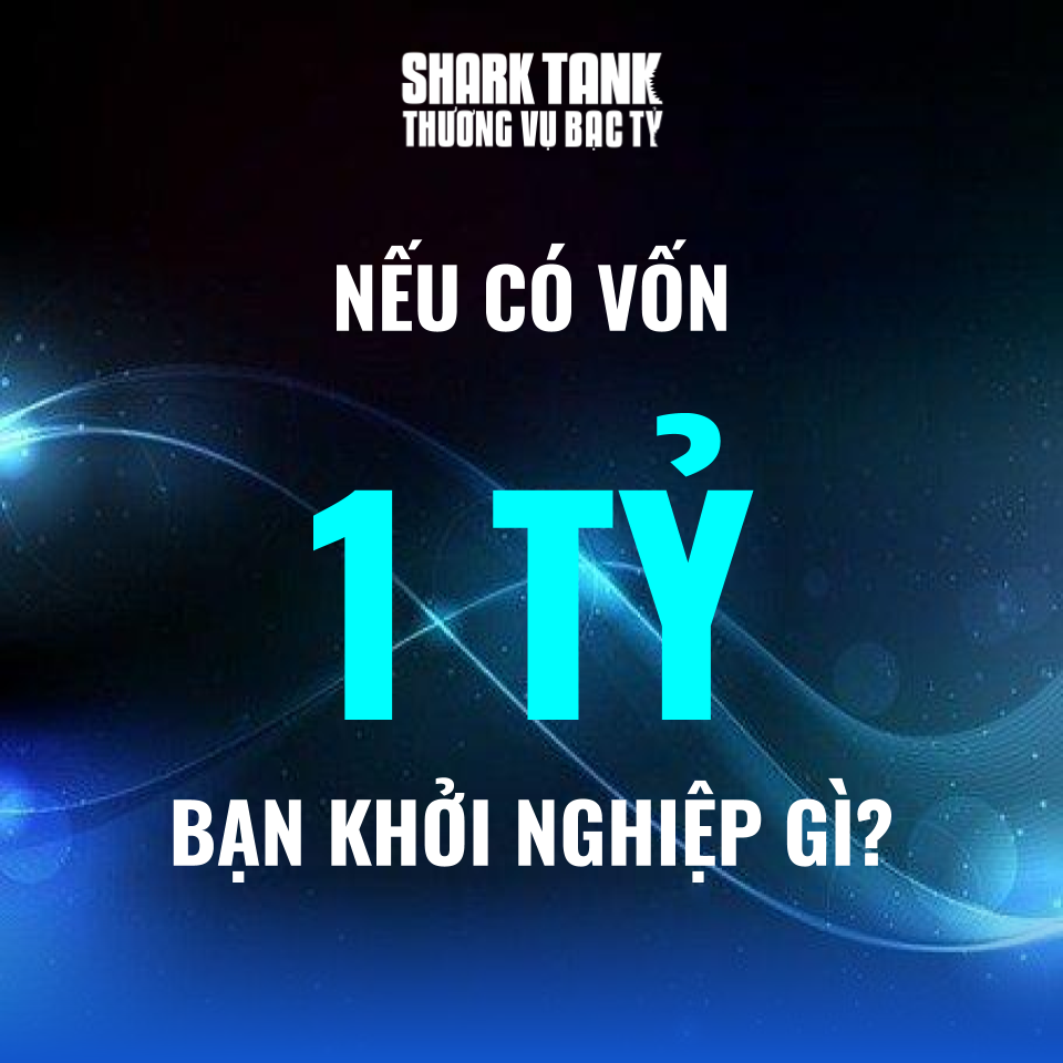 Shark Tank Việt Nam: 'Nếu có 1 tỉ, bạn sẽ khởi nghiệp gì?' và đây là những ý tưởng giật giải thưởng - Ảnh 1.
