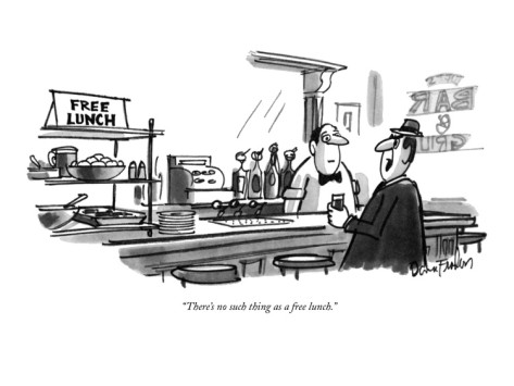 'Không có gì gọi là một bữa trưa miễn phí' - (TANSTAAFL) là gì? Bản chất của TANSTAAFL - Ảnh 1.