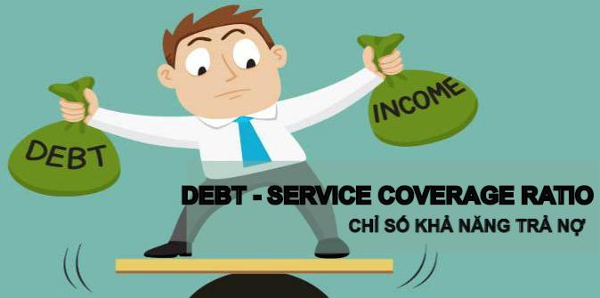 Chỉ số khả năng trả nợ (Debt-Service Coverage Ratio - DSCR) là gì? Công thức, ý nghĩa và ví dụ - Ảnh 1.