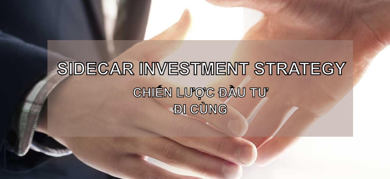 Chiến lược đầu tư đi cùng (Sidecar Investment Strategy) là gì? Đặc điểm và ví dụ - Ảnh 1.