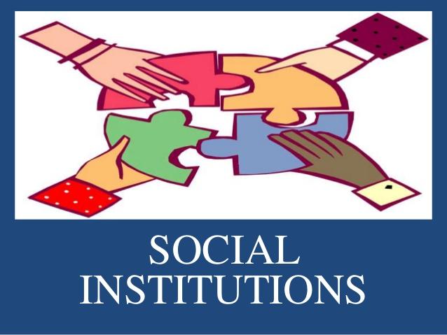 Thiết chế xã hội (Social Institutions) là gì? Chức năng - Ảnh 1.