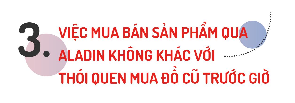 [eMagazine] Aladin - Ứng dụng mua bán đồ cũ cho cộng đồng người Việt - Ảnh 8.