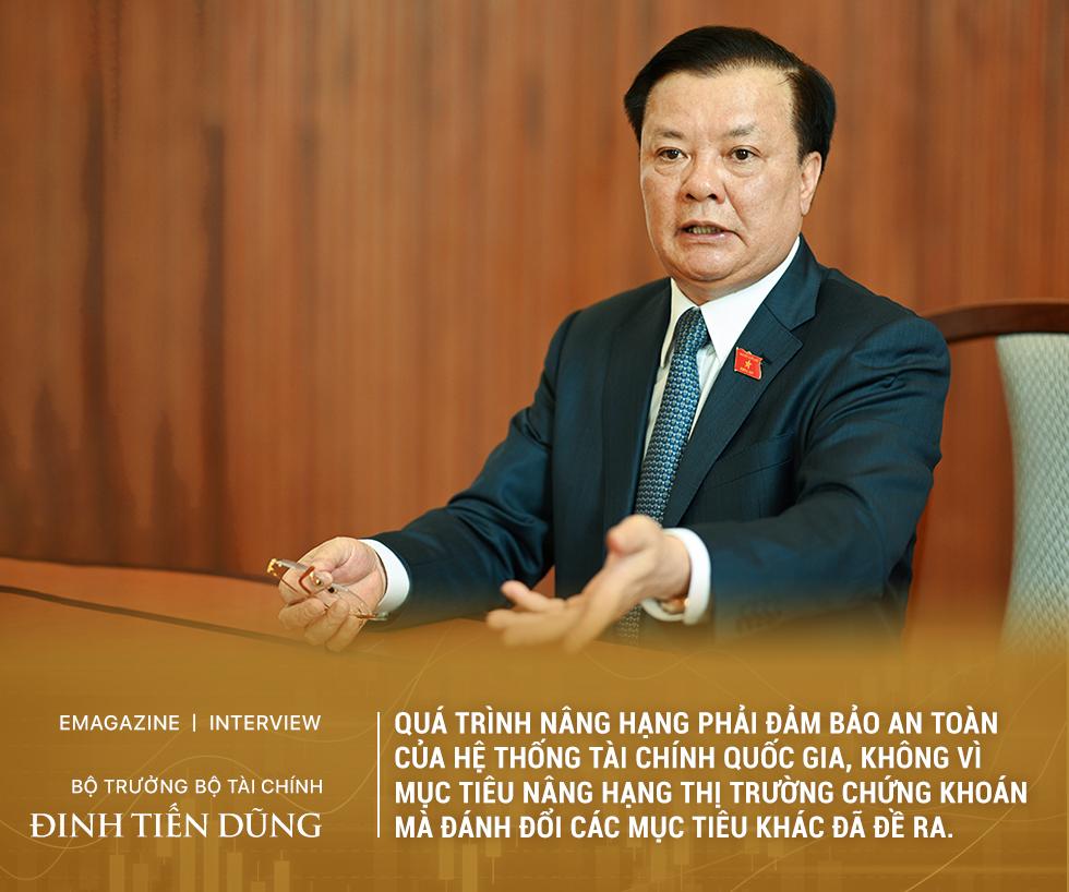 [eMagazine] Bộ trưởng Đinh Tiến Dũng: Không vì mục tiêu nâng hạng mà đánh đổi an toàn hệ thống tài chính quốc gia (bài backup) - Ảnh 11.