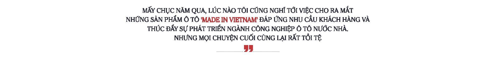 Một thập kỷ vun đắp giấc mơ ngành công nghiệp ô tô 'Made in Vietnam' - Ảnh 4.