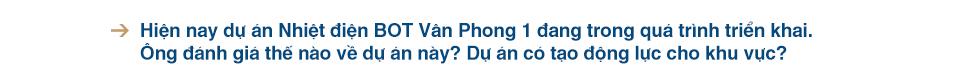 Khu kinh tế Vân Phong xây tổ cho 'đại bàng' - Ảnh 4.