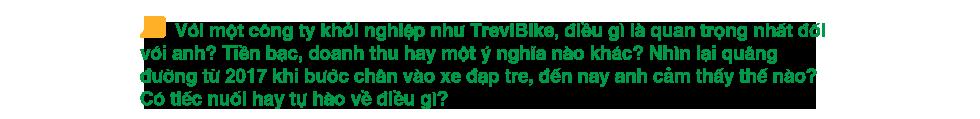 Ngồi lại cuối năm: Câu chuyện kể về một người đem xe đạp tre Việt Nam ra thế giới - Ảnh 17.