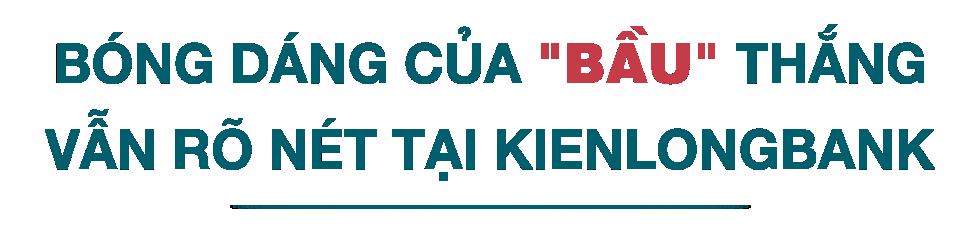 Bóng dáng 'bầu' Thắng tại Kienlongbank - Ảnh 2.