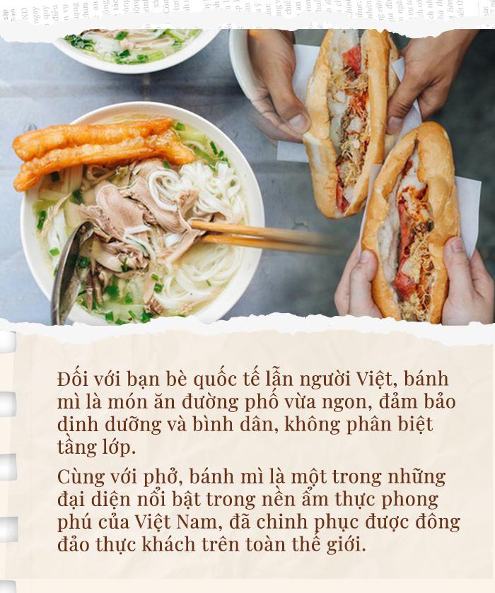 Bánh Mì Việt Nam: Bữa sáng từ vỉa hè vươn ngang hàng món phở sang chảnh trên bản đồ ẩm thực thế giới - Ảnh 5.