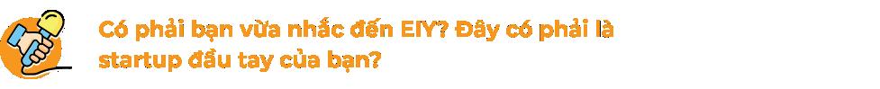 CEO EIY Nguyễn Ngọc Lan Anh và hành trình khởi nghiệp giúp người khác bung tỏa sự tự tin  - Ảnh 2.