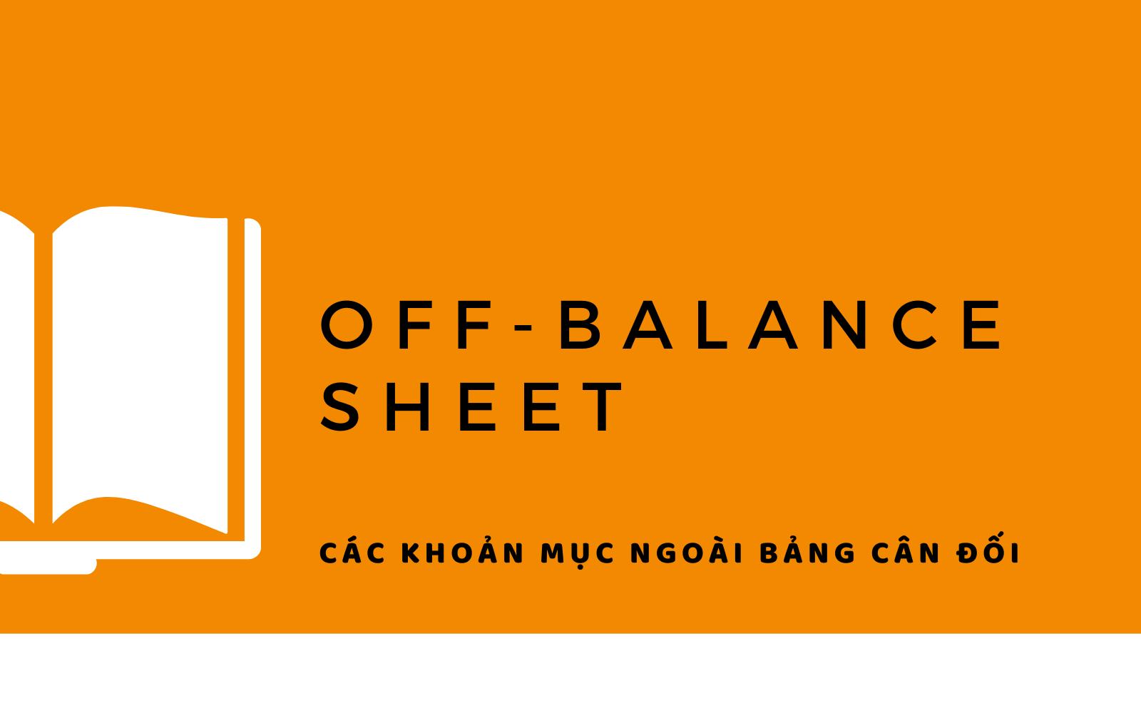 Off-Balance Sheet