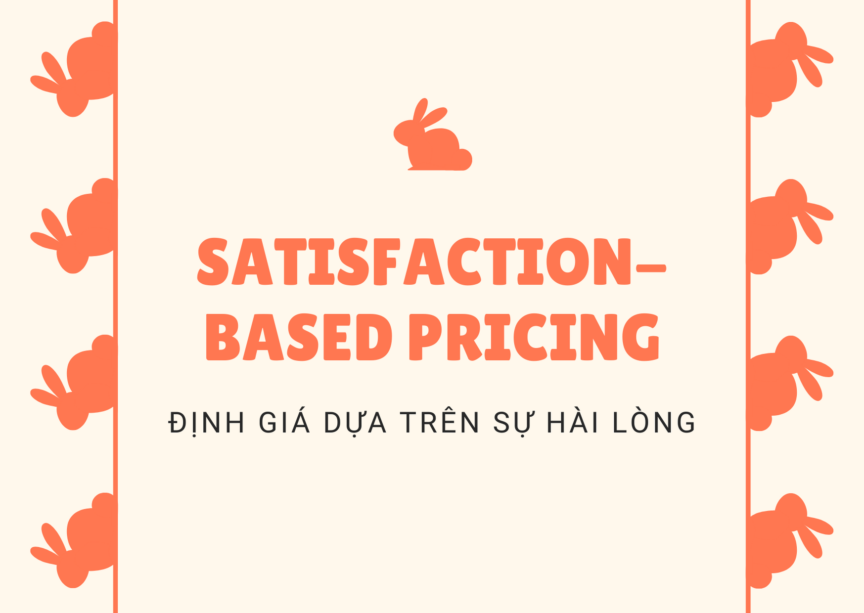 Satisfaction-Based Pricing