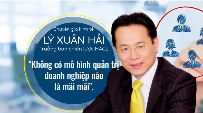 Ông Lý Xuân Hải: Không có mô hình quản trị doanh nghiệp nào là mãi mãi - Ảnh 1.