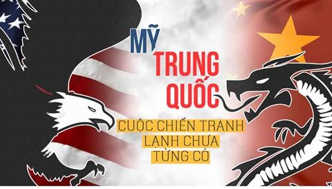 Mỹ, Trung Quốc và cuộc chiến tranh lạnh chưa từng có trong lịch sử - Ảnh 1.