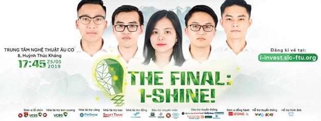 Chung kết I-Invest! 2019: Đêm tỏa sáng của  những nhà đầu tư trẻ - Ảnh 1.