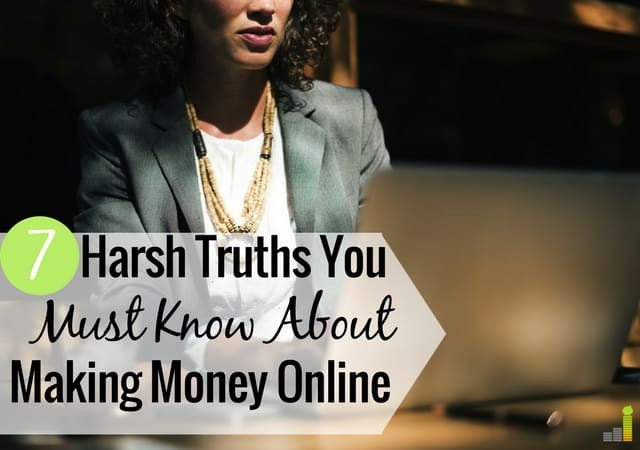 7-Harsh-Truths-You-Must-Know-About-Making-Money-Online-1