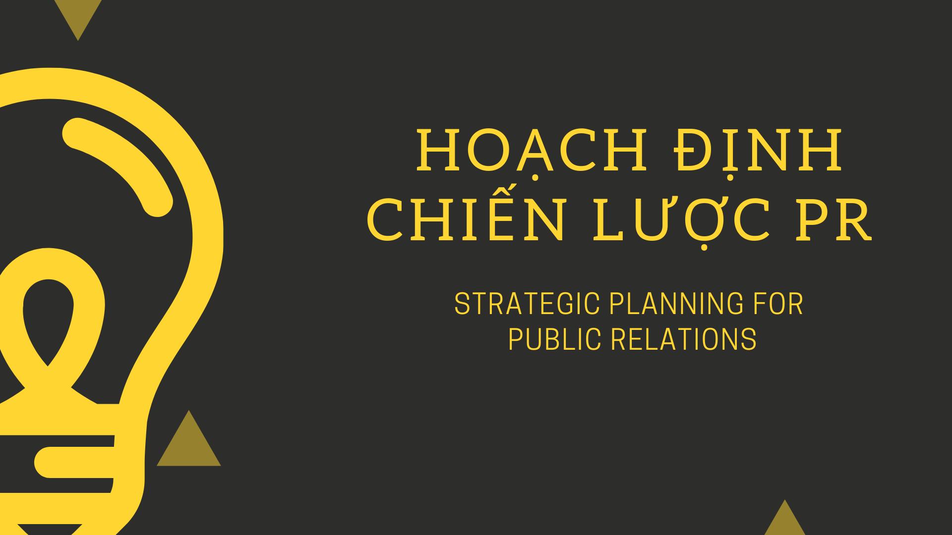 Hoạch định chiến lược PR