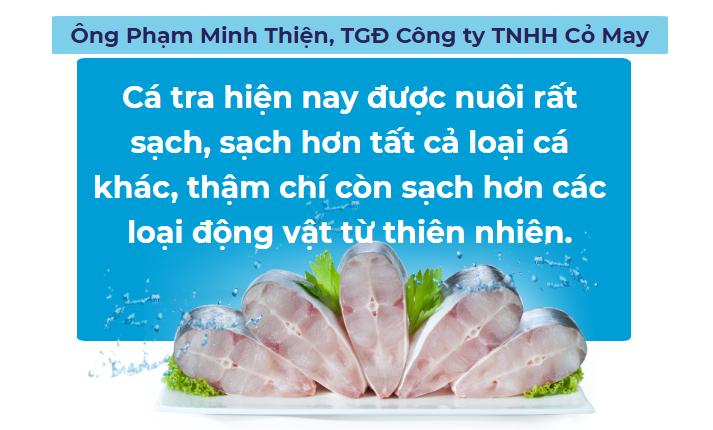 Cá tra Việt bơi về nước - Ảnh 3.