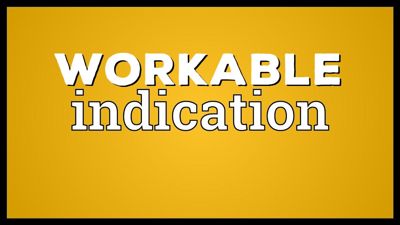 Giá chỉ thị có thể thực hiện (Workable Indication) là gì? Đặc điểm  - Ảnh 1.