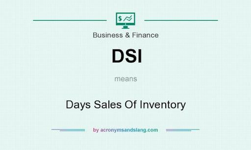 Thời gian thanh lí hàng tồn (Days Sales of Inventory - DSI) là gì? Đặc điểm  - Ảnh 1.