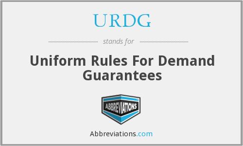 Qui tắc thống nhất đối với bảo lãnh nhu cầu (Uniform Rules for Demand Guarantees - URDG) là gì? Đặc điểm của URDG - Ảnh 1.